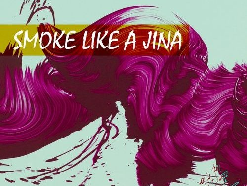 SMOKE LIKE A JINA